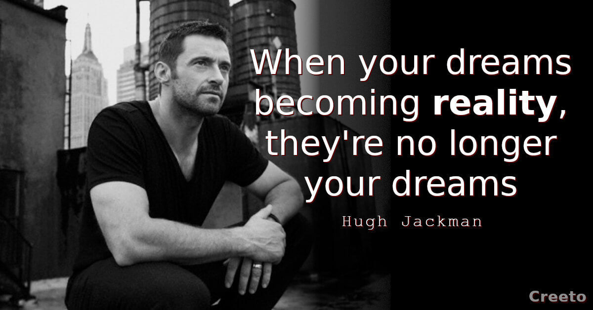 9 Hugh Jackman Quotes About Changing Your Life