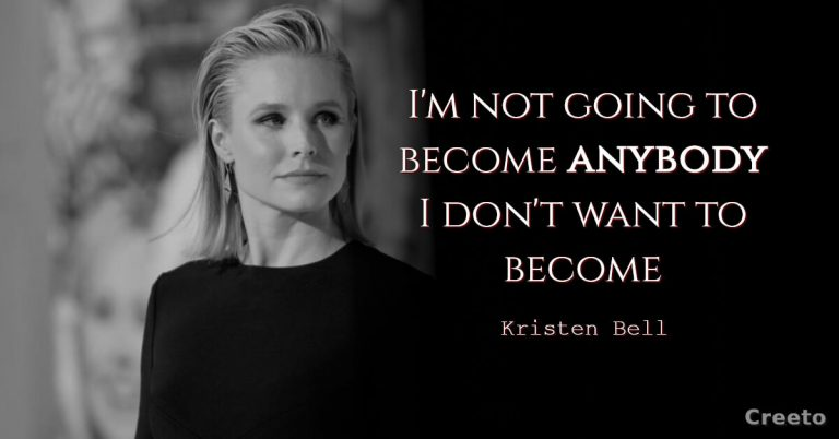 Kristen Bell Quotes about living your life