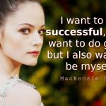 Mackenzie Foy Quotes I want to be successful